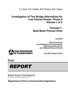 Investigation of Two Bridge Alternatives for Low Volume