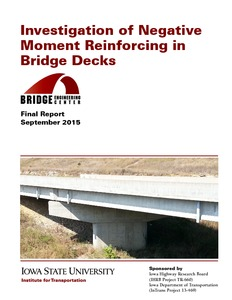 Investigation of Negative Moment Reinforcing in Bridge Decks