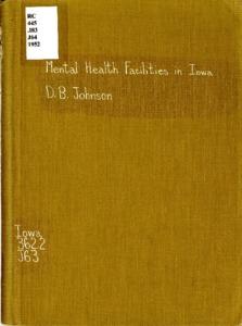 Mental Health Facilities In Iowa A Descriptive Handbook 1952
